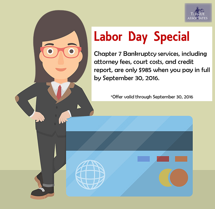 Teague_Labor_Day_Special_Chapter_7_Bankrupt
